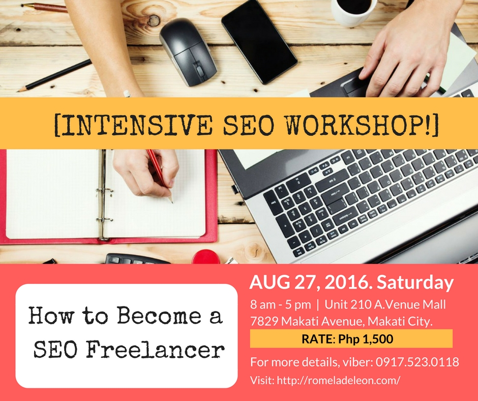 How to Become a SEO Freelancer Workshop_Romela de Leon