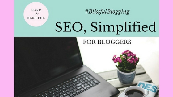 Workshop: SEO Simplified for Bloggers